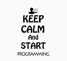KEEP CALM AND START PROGRAMMING Unisex T-Shirt