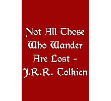 Lord of the Rings - Tolkien Quote Photographic Print