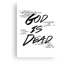 God Is Dead (And We Killed Him) Canvas Print