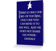 Lord of the Rings - Gandalf Quote Greeting Card