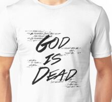 God Is Dead (And We Killed Him) Unisex T-Shirt