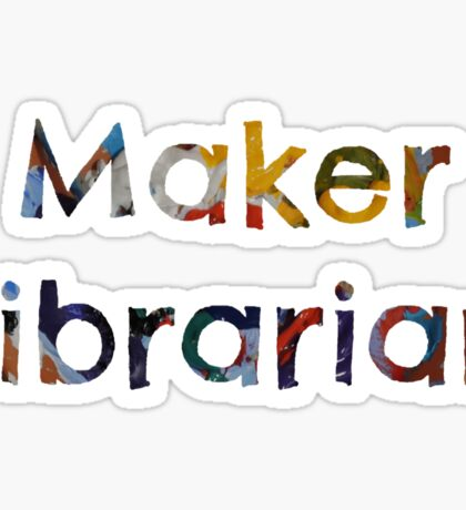 Maker Librarian Sticker