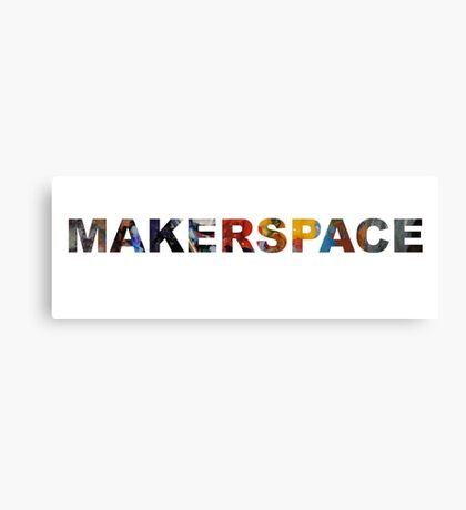 MakerSpace Canvas Print