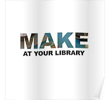 Make At Your Library Poster