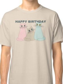 HAPPY BIRTHDAY by THREE CATS Classic T-Shirt