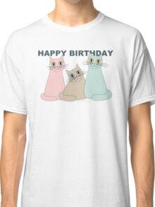 HAPPY BIRTHDAY by THREE CATS Classic T-Shirt