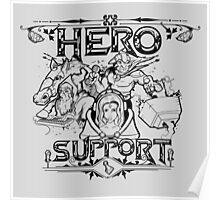 Hero Support Poster