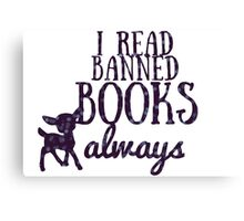 I read banned books always Canvas Print