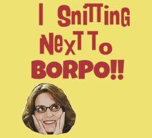 Snitting Next to Borpo! Baby Tee