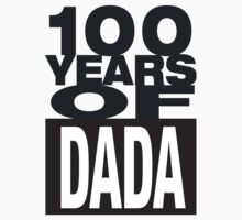 100 Years of DADA #2 Kids Tee