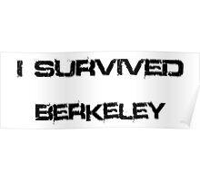 I Survived Berkeley Poster
