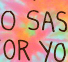 Too Sassy Sticker
