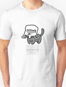 Don't Speak To Me Neko Atsume T-Shirt