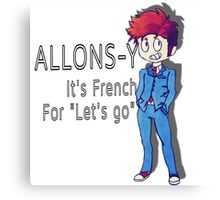 """Tenth Doctor - """"Allons-y!"""" Canvas Print"""