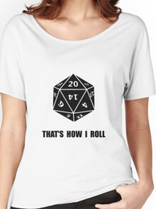 20 Sided Dice Roll Women's Relaxed Fit T-Shirt