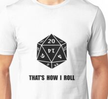 20 Sided Dice Roll Unisex T-Shirt