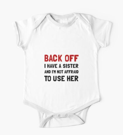 Back Off Sister One Piece - Short Sleeve