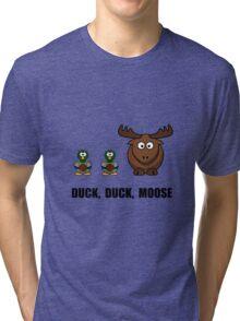 Duck Duck Moose Tri-blend T-Shirt