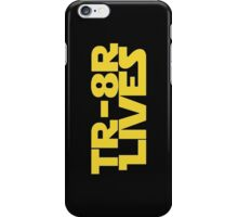 'TR-8R LIVES' Star Wars Meme Print iPhone Case/Skin