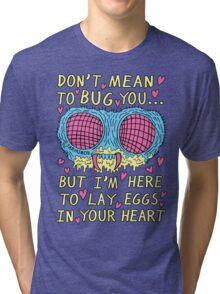 Bug Love Tri-blend T-Shirt
