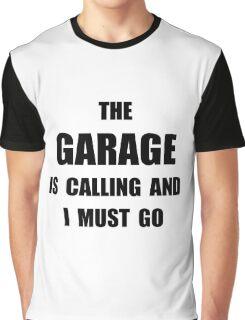 Garage Calling Graphic T-Shirt