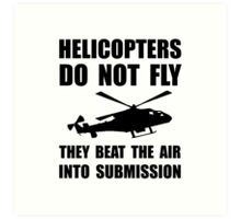 Helicopter Submission Art Print
