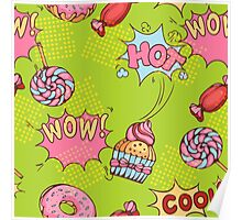seamless pattern of donuts, candies and lollypops in popart style Poster