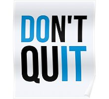 Don't Quit / Do It Gym Quote Poster