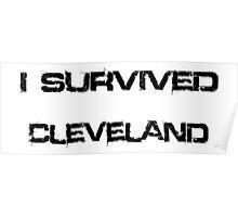 I Survived Cleveland Poster
