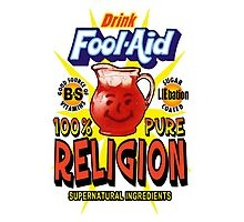 Fool-Aid: 100% Pure Religion (Light background) Photographic Print