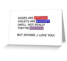 Hexadecimal Poem - Geeky Love Greeting Card