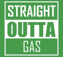 STRAIGHT OUTTA GAS Kids Clothes