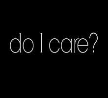 I Don't Know, Do You? by rorkstarmason