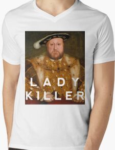 Henry the VIII- Lady Killer Mens V-Neck T-Shirt