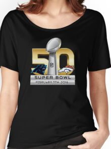 Super Bowl 50 - February 7th, 2016 Women's Relaxed Fit T-Shirt