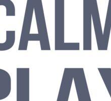 Keep Calm Play Soccer  Sticker