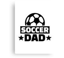 Soccer dad Canvas Print