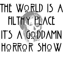 American Horror Story- murder house quote Photographic Print