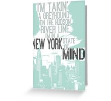 Billy Joel New York State of Mind Greeting Card