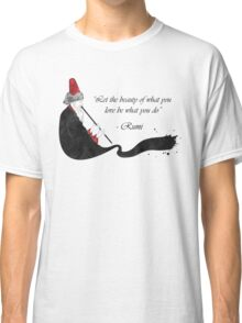 Rumi Quote Classic T-Shirt