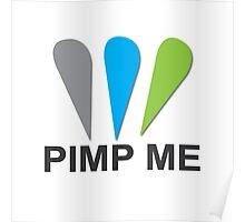 Pimp ME Poster