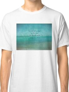 Inspirational Ocean Quote by Rumi  Classic T-Shirt