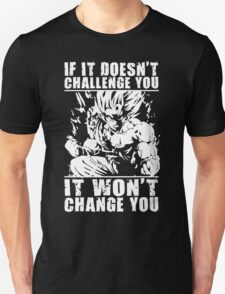 Challenge and Change (Goku Super Saiyan) T-Shirt