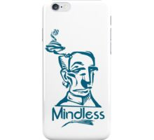 Mindless iPhone Case/Skin