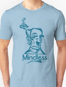 Mindless T-Shirt