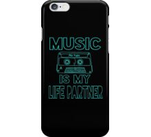 Music is my Life Partner iPhone Case/Skin