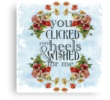 You Clicked Your Heels & Wished For Me - Panic! At the Disco Canvas Print