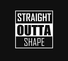STRAIGHT OUTTA SHAPE Women's Relaxed Fit T-Shirt
