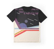No One Can Ignore the Universe Graphic T-Shirt
