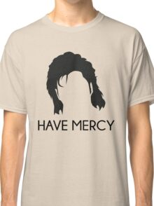 Have Mercy! - Uncle Jessie - Full House Classic T-Shirt